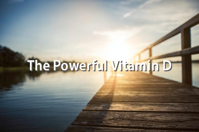 Vitamin D The Underrated Supplement